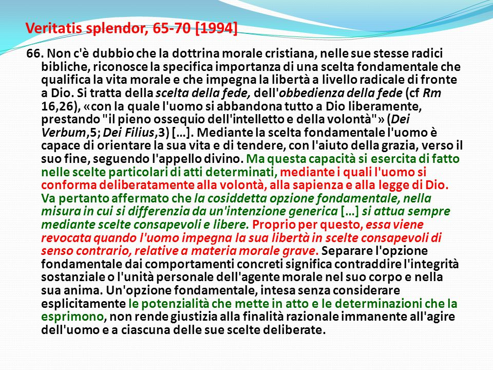Veritatis splendor, 65-70 [1994]